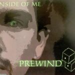 Prewind -  inside of me